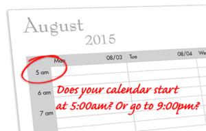 Better Dayplanner days start at 5 am